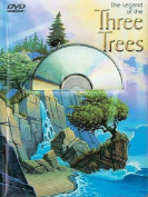 The Legend of the Three Trees with DVD