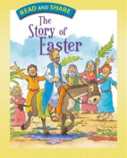 The Story of Easter (Read and Share