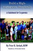 Build a High-nurturance Stepfamily