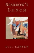 Sparrow's Lunch