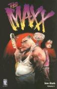 Maxx: Book Six