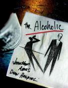 The Alcoholic