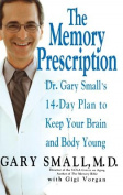 The Memory Prescription