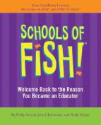 Schools of Fish!