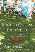 The Mighty Queens of Freeville