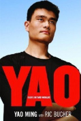 Yao: A Life in Two Worlds