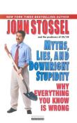 Myths, Lies, and Downright Stupidity [Audio]