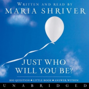 Just Who Will You Be? [Audio]