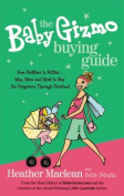 The Baby Gizmo Buying Guide