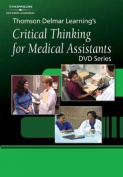 Delmar's Critical Thinking for Medical Assistants DVD #6