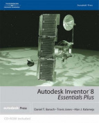 Autodesk Inventor 8 Essentials Plus