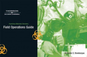 Field Operations Guide for Bevelacqua's Hazardous Materials Chemistry, 2nd