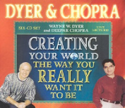 Creating Your World the Way You Want it to be [Audio]