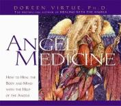 Angel Medicine [Audio]