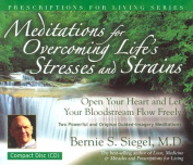 Meditations for Overcoming Life's Stresses and Strains [Audio]