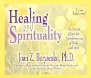 Healing and Spirituality [Audio]