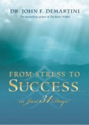 From Stress to Success in Just 31 Days!