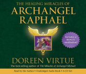 The Healing Miracles Of Archangel Raphael, [Audio]