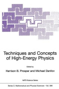 Techniques and Concepts of High-energy Physics (NATO Science Series