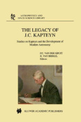 The Legacy of J.C. Kapteyn