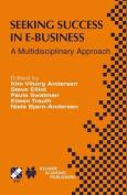 Seeking Success in e-Business