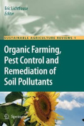 Organic Farming, Pest Control and Remediation of Soil Pollutants