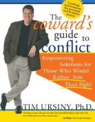 The Coward's Guide to Conflict