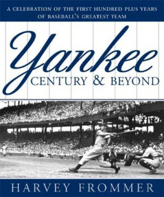 A Yankee Century & Beyond