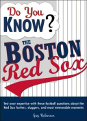 Do You Know the Boston Red Sox?