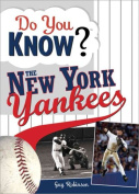Do You Know the New York Yankees?