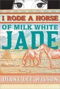 I Rode a Horse of Milk White Jade