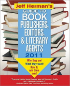 Jeff Herman's Guide to Book Publishers, Editors, and Literary Agents