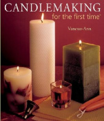 Candlemaking for the First Time