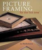 Picture Framing for the First Time