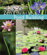 Zen & the Art of Pond Building