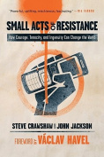 Small Acts of Resistance