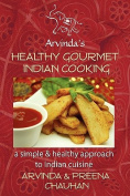 Healthy Gourmet Indian Cooking