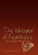 The Whisper of Feathers