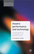 Theatre Performance and Technology