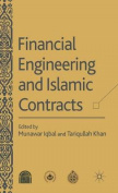 Financial Engineering and Islamic Contracts