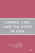 Cinema, Law, and the State in Asia