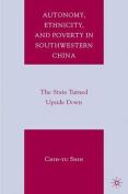 Autonomy, Ethnicity, and Poverty in Southwestern China