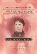 Writings to Young Women from Laura Ingalls Wilder, Volume One