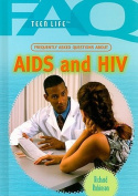 Frequently Asked Questions about AIDS and HIV