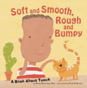 Soft and Smooth, Rough and Bumpy