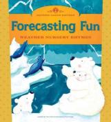 Forecasting Fun