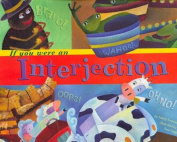If You Were an Interjection (Word Fun