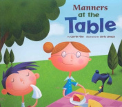 Manners at the Table (Way to Be! Manners