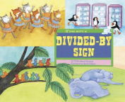 If You Were a Divided-By Sign (Math Fun