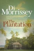 The Plantation [Paperback]